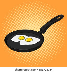 Pan with eggs pop art style vector illustration. Comic book style imitation. Vintage retro style. Conceptual illustration