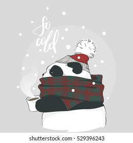 Panda in scarf and hat with bubo and cap of coffee with lettering so cold. Vector illustration for greeting card, poster, or print on clothes. Christmas and New Year.