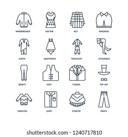 Pants, Poncho, Shirt, Sweater, Top hat, windbreaker, Kurta, briefs, tracksuit outline vector icons from 16 set