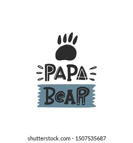Papa bear colored lettering. Kids vector stylized typography. Child print with paw. Hand drawn phrase poster, banner, sticker design element for nursery
