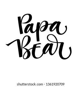 Papa Bear - Bear Family vector simple calligraphy