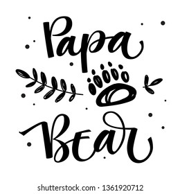 Papa Bear - Bear Family vector simple calligraphy with simple hand drawn bear foot and leafes decor