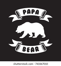Papa Bear Saying For Print. Vector Illustration