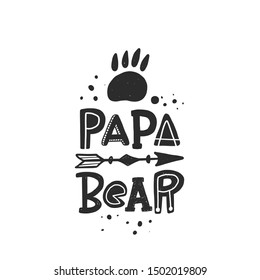 Papa bear stylized black ink lettering. Baby grunge style typography with  ink drops. Kids print. Hand drawn phrase poster, decoration, banner design element