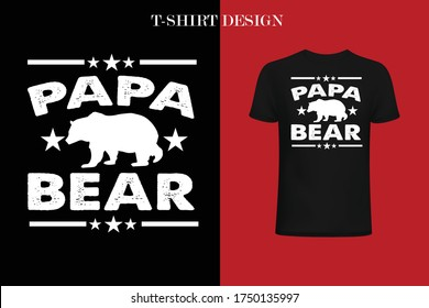 papa bear t-shirt design. funny father's day t-shirt design .