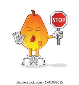papaya holding stop sign cartoon. cartoon mascot vector