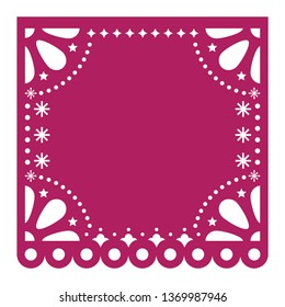 Papel Picado cutout vector template design, Mexican square paper fiesta decoration with no text.  Cut out template, traditional party decor from Mexico, design with abstract and floral ornament