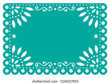 Papel Picado vector template design in turquoise, Mexican paper decoration with flowers and geometric shapes.    Traditional banner form Mexico, Cut out floral retro composition isolated on white