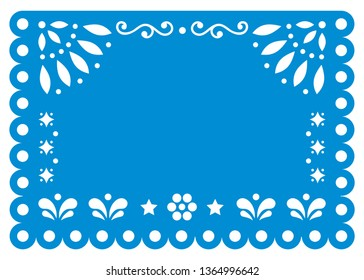 Papel Picado vector template design in blue with no text, Mexican paper decoration with flowers and geometric shapes - greeting card or invitation   Traditional ornamental banner form Mexico