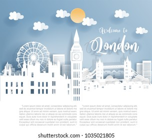 Paper art with London city, with building, London famous landmarks, London bridge and blue sky. Welcome to London Text. Vector illustration.