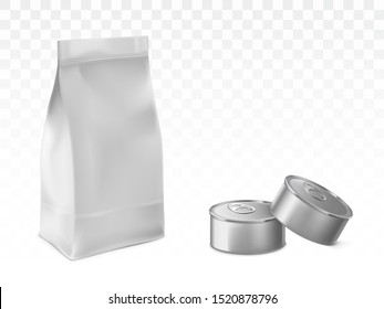 Paper or foil bag, sealed plastic sachet and blank, metal tin cans 3d realistic vector illustrations isolated on transparent white background with shadows. Pet food, preserved product packaging mockup