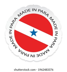 PARA Flag .Made in PARA a white background. Vector