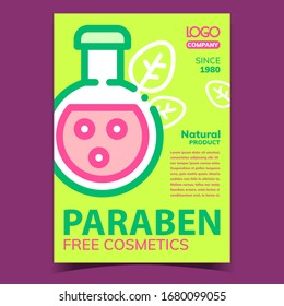 Paraben Free Cosmetics Advertising Poster Vector. Flask With Cosmetics Liquid Natural Product. Laboratory Package With Hygiene Skincare Cream Concept Template Stylish Colored Illustration