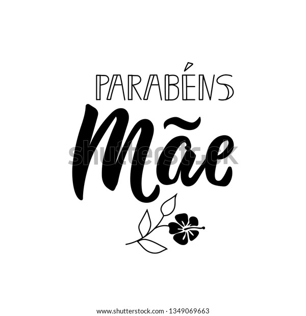 Parabens Mae Lettering Translation Portuguese Congratulations Stock Vector Royalty Free 1349069663