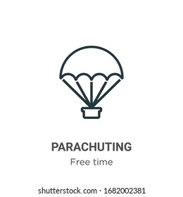 Parachuting outline vector icon. Thin line black parachuting icon, flat vector simple element illustration from editable free time concept isolated stroke on white background