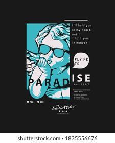 paradise slogan with baby angel graphic illustration on black background