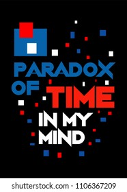 paradox of time,t-shirt design