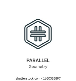 Parallel outline vector icon. Thin line black parallel icon, flat vector simple element illustration from editable geometry concept isolated stroke on white background