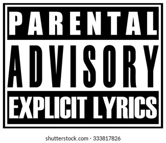 Parental Advisory Explicit Lyrics Sticker Sign, Vector Illustration.