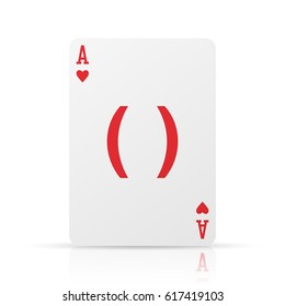Parenthesis Symbol on Ace of Hearts card, isolated on a white background. Conceptual vector illustration.