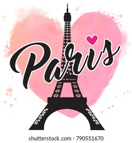 Paris hand drawn vector lettering and Eiffer Tower. Paris ink lettering. Design element for cards, banners, flyers, Paris lettering against the background of watercolor heart