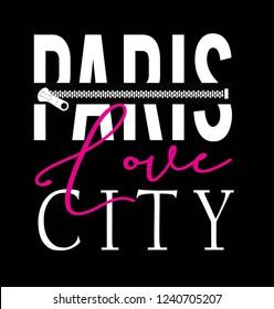 paris love city,for t-shirt slogan