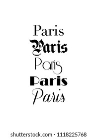 Paris Text Isolated On White For Calligraphy Lettering Vector Print Template