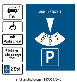 """Parking disc with various additional signs. German text: """"free, with parking ticket, electric vehicles free, 2 hours, arrival time. Vector file"""