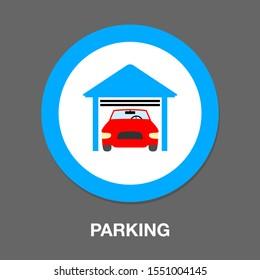 parking. house garage icon, real estate car concept house garage - parking