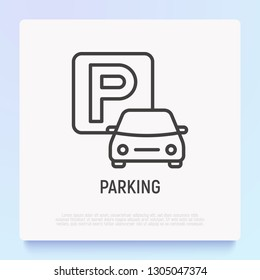 Parking thin line icon. Road sign. Modern vector illustration.
