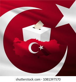 Parliamentary elections in Turkey 2018. Ballot Box and Turkish Map, Flag Symbol.