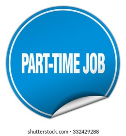 part-time job round blue sticker isolated on white