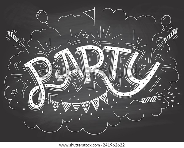 Lets Celebrate Hand Written Lettering To Birthday Party Royalty