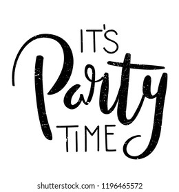 IT'S PARTY TIME brush calligraphy banner