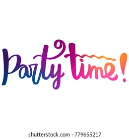 Party time! Hand lettering