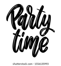 Party time. Lettering phrase isolated on white background. Design element for poster, card, banner, flyer. Vector illustration