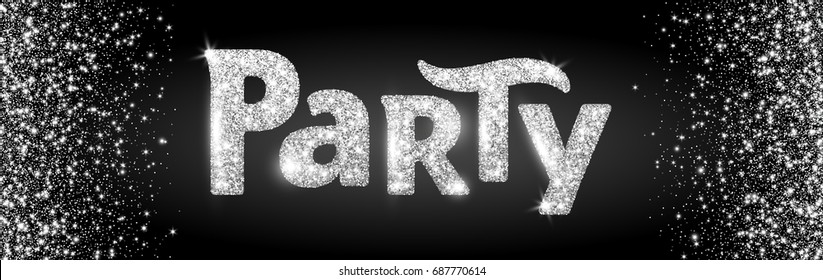 Party word, glitter banner with typography. Sparkles on black background, silver vector dust. Great for Christmas and New Year, birthday and wedding party invitations, club posters, website headers.