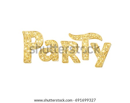 Party Word Glitter Banner With Typography Golden Sparkles On White Background Great For