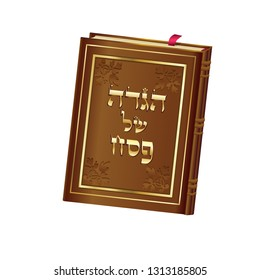 """Passover Holiday prayer book """"Haggadah"""" - translate Hebrew lettering, gold decorative vintage floral frame brown skin book cover, isolated for ceremony prayer of Passover seder, Shabath icon logo sign"""
