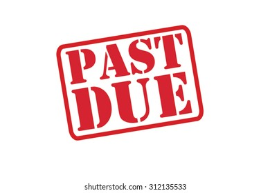 PAST DUE red Rubber Stamp vector over a white background.
