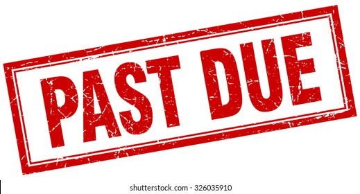 Past Due Stamp Images, Stock Photos & Vectors | Shutterstock