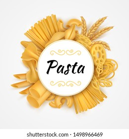 Pasta background. Realistic Italian cuisine dry variety macaroni types, raw wheat food and flour products. Vector illustrations 3D organic pasta isolated set for package or poster icons design