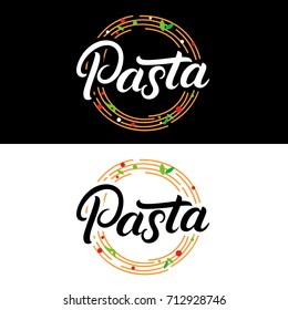 Pasta hand written lettering logo, label, badge, emblem. Modern calligraphy for italian food. Spaghetti pasta circle. Vintage retro style. Isolated on background. Vector illustration.