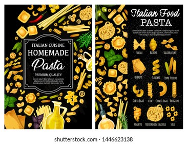 Pasta, Italian food vector menu with homemade macaroni, herbs, spices and olive oil. Spaghetti, farfalle and penne, fusilli, conchiglie and fettuccini, cannelloni, lasagna and ravioli, rosemary, basil