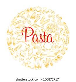 Pasta poster for Italian restaurant. Vector design of macaroni tagliatelle, spaghetti or nidi di rondie and funghetto, durum sort gobeti rigati, lasagna or kanelone and bucatini or konkiloni pasta
