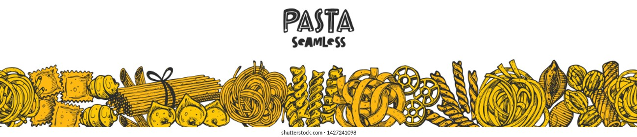 Pasta seamless border. Hand drawn realistic vector illustration. Farm market product. Isolated white background. Can be used for shop, menu, wallpaper, background, wrapping paper, cafe