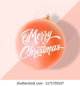 Pastel Colors Gentle Christmas Greeting Card, Poster, Banner or Party Invitation. Vector Realistic Xmas Ball with Soft Shadows and Lettering. Trendy Pink and Peach Colors Background.