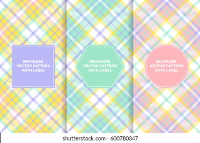 Pastel Colors Tartan Plaid Seamless Patterns with Label Frame. Copy Space for Text. Set of Design Templates for Packaging, Covers or Gift Wrapping. Perfect for Easter or Beauty Products.