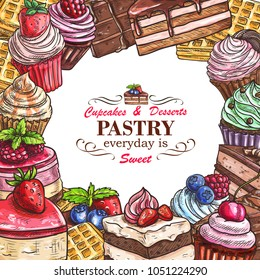 Pastry shop sketch menu template for desserts, cakes and candy sweets. Vector patisserie poster design of ice cream, cupcake or chocolate muffin and donut, tiramisu and brownie cupcake