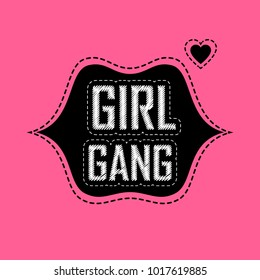 Patch for t-shirt with inscription Girl Gang. Fashion badge with lips and hearts. Vector design element, sticker or patches in vintage style. T-shirt apparels cool print for girls.